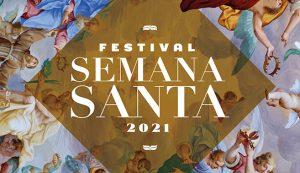 Festival de Semana Santa 2021